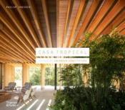 Casa tropical: houses by jacobsen arquitetura - Couverture - Format classique