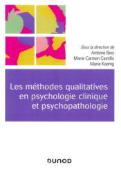 Les méthodes qualitatives en psychologie clinique et psychopathologie - Couverture - Format classique