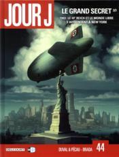 Jour J T.44 ; le grand secret t.3 - Couverture - Format classique