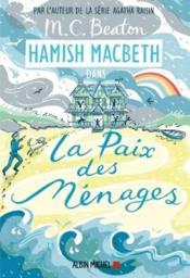 Hamish Macbeth t.11 ; la paix des ménages - Couverture - Format classique