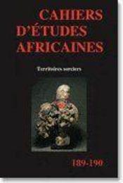 Cahiers d'études africaines N.189 ; 190/2008 t.48 (1-2); territoires sorciers - Couverture - Format classique