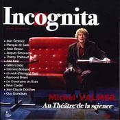 Incognita N.2 ; Michel Valmer Au Théâtre De La Science - Intérieur - Format classique