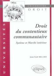 Droit du contentieux communautaire ; système et marché intérieur - Intérieur - Format classique