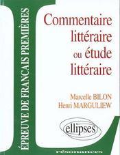Etude Sur Commentaire Litteraire Ou Etude Litteraire Epreuve De Francais Premieres - Intérieur - Format classique