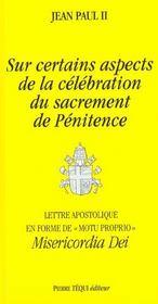 Sur Certains Aspects De La Celebration Du Sacrement De Penitence - Misericordia Dei - Intérieur - Format classique