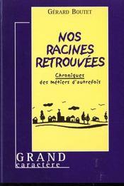 Les Racines Retrouvees - Intérieur - Format classique