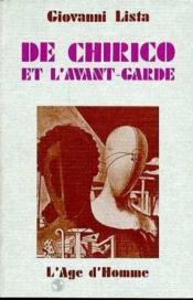 De Chirico Et L'Avant-Garde - Couverture - Format classique