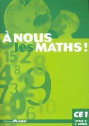 A Nous Les Maths ! ; Ce1 ; Livre De L'Elève - Intérieur - Format classique