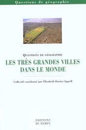 Les Tres Grandes Villes Dans Le Monde - Intérieur - Format classique