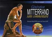 Génération Mitterrand sans commentaire ; la france en campagne - Intérieur - Format classique