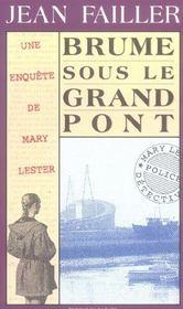 MARY LESTER T.10 ; brume sous le grand pont - Intérieur - Format classique