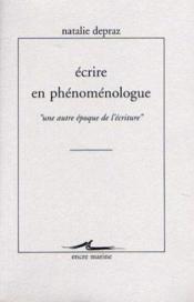 Écrire en phénoménologue