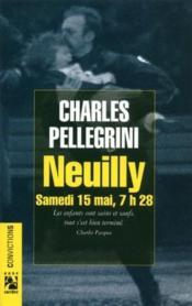 Neuilly ; samedi 15 mai, 7h28 - Couverture - Format classique