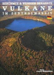 Beruhmte und weniger bekannte vulkane im zentralmassiv - Intérieur - Format classique