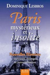 Paris ; mystérieux et insolite t.2 - Couverture - Format classique