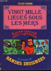 Ving Mille Lieues Sous Les Mers - Illustre En Bande Dessinees - Couverture - Format classique