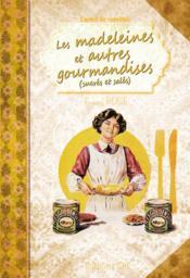 Les Madeleines Et Autres Gourmandises - Couverture - Format classique