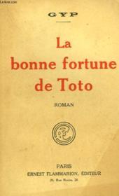 La Bonne Fortune De Toto. - Couverture - Format classique