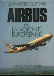 Airbus Ou La Volonte Europeenne. - Couverture - Format classique