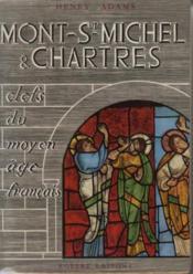 Mont-Saint-Michel Chartres. Clefs du Moyen-Age français - Couverture - Format classique