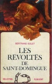 Les Révoltés de Saint-Domingue. - Couverture - Format classique
