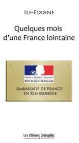 Quelques mois d'une France lointaine - Couverture - Format classique
