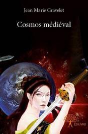 Cosmos medieval - Couverture - Format classique