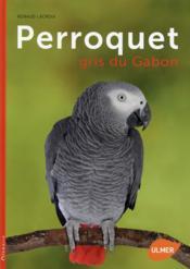 Perroquet gris du Gabon - Couverture - Format classique