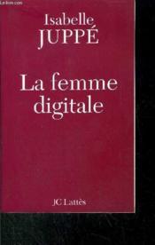 La femme digitale - Couverture - Format classique