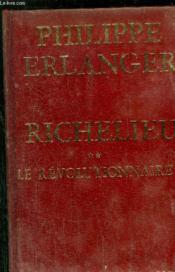Richelieu - Tome Ii - Le Revolutionnaire - Couverture - Format classique