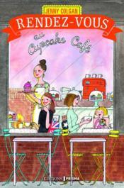Rendez-vous au Cupcake café - Couverture - Format classique