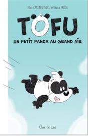 Tofu ; un petit panda au grand air - Couverture - Format classique