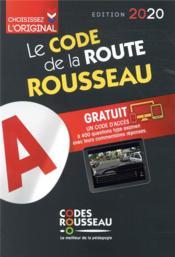 Code Rousseau ; le code de la route (édition 2020) - Couverture - Format classique