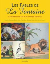 Les fables de La Fontaine ; illustrées par les plus grands artistes - Couverture - Format classique