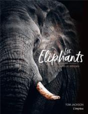 Les éléphants ; puissants et délicats - Couverture - Format classique
