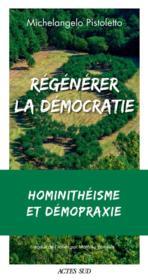 Régénérer la démocratie - Couverture - Format classique