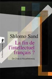 La fin de l'intellectuel français ? - Couverture - Format classique