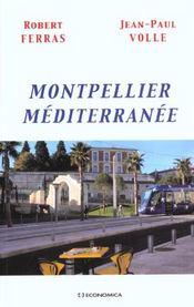 Montpellier ; Mediterranee - Intérieur - Format classique