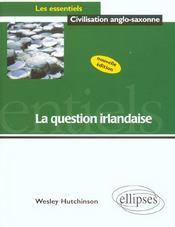 La Question Irlandaise Nouvelle Edition - Intérieur - Format classique
