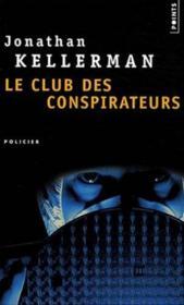 Le club des conspirateurs - Couverture - Format classique