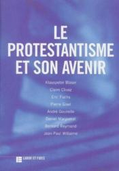 Le protestantisme et son avenir - Couverture - Format classique
