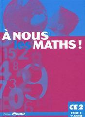 A Nous Les Maths ! ; Ce2 ; Livre De L'Elève - Intérieur - Format classique