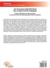 Un nouveau descripteur de la réactivité chimique ; étude théorique et applications à la sélectivité de quelques réactions chimiques - 4ème de couverture - Format classique