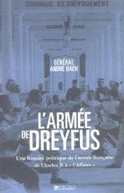 L Armee De Dreyfus Une Histoire Politique De L Armee Francaise De Charle X A L A - Intérieur - Format classique