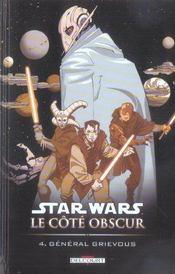Star Wars - le côté obscur t.4 ; général Grievous - Intérieur - Format classique