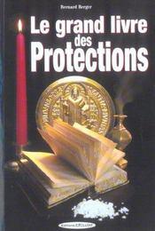 Grand Livre Des Protections (Le) - Intérieur - Format classique