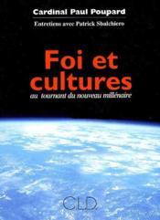 Foi et cultures ; au tournant du nouveau millénaire - Couverture - Format classique