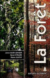 La foret : ecologie, gestion, economie, conservation (4. ed.) - Couverture - Format classique