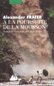 A La Poursuite De La Mousson - Intérieur - Format classique