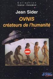 OVNIS, créateurs de l'humanité - Couverture - Format classique